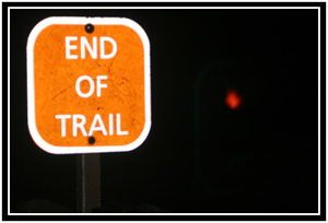 Its not really the end of the trail...